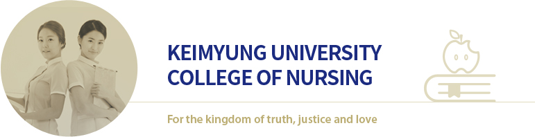 Keimyung University College Of Nursing For the kingdom of truth, justice and love
